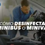 ¿Cómo desinfectar tu Minivan o Minibús durante época de Coronavirus?
